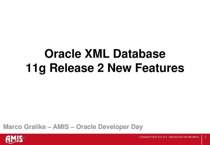 Oracle Developer Day, 20 October 2009, Oracle De Meern, Holland: Oracle Database 11g Release 2 New Features