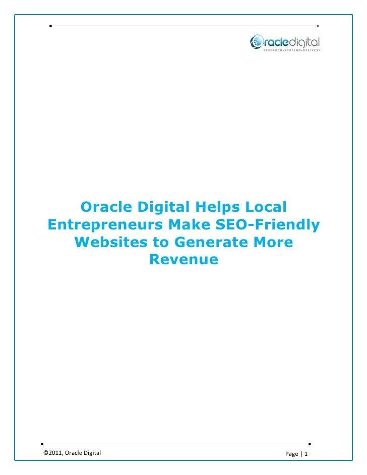 Oracle Digital Helps Local Entrepreneurs Make SEO-Friendly    Websites to Generate More             Revenue©2011, Oracle D...