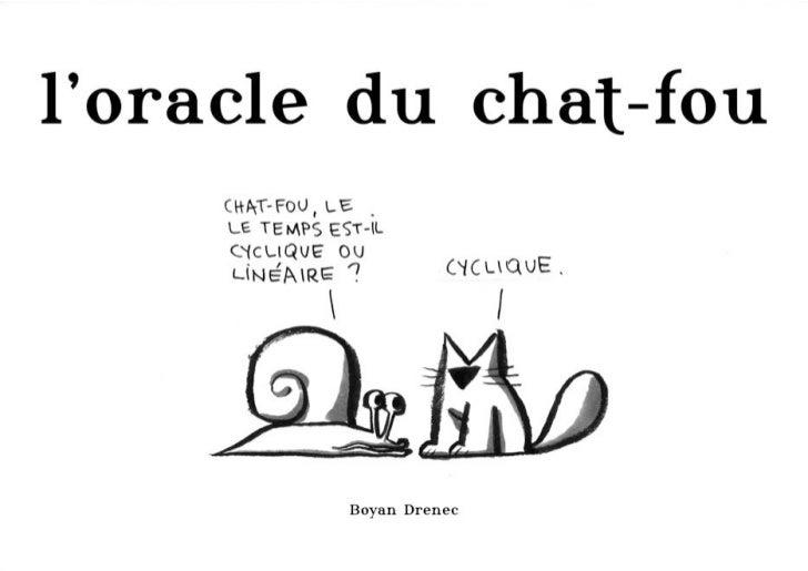 L'oracle du chat-fou