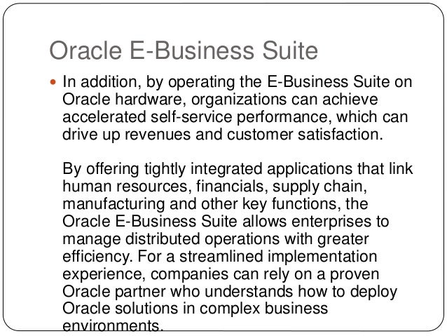 Oracle E-Business Suite Streamlines Complex Business Operations Slide 3