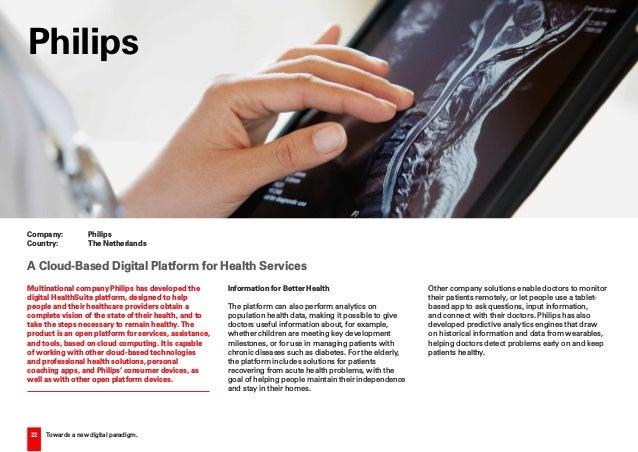 22 Towards a new digital paradigm. Multinational company Philips has developed the digital HealthSuite platform, designed ...