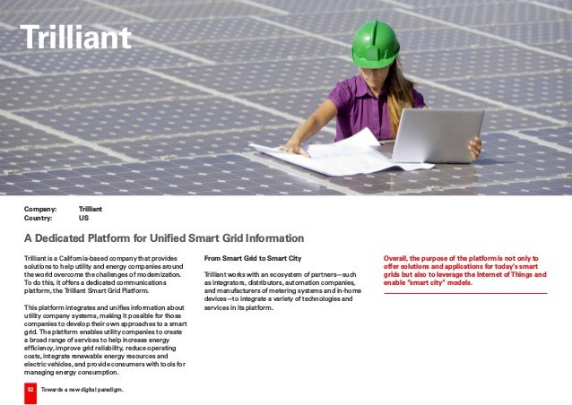 52 Towards a new digital paradigm. Trilliant is a California-based company that provides solutions to help utility and ene...