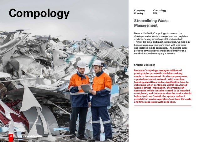 58 Towards a new digital paradigm. Founded in 2012, Compology focuses on the development of waste management and logistics...