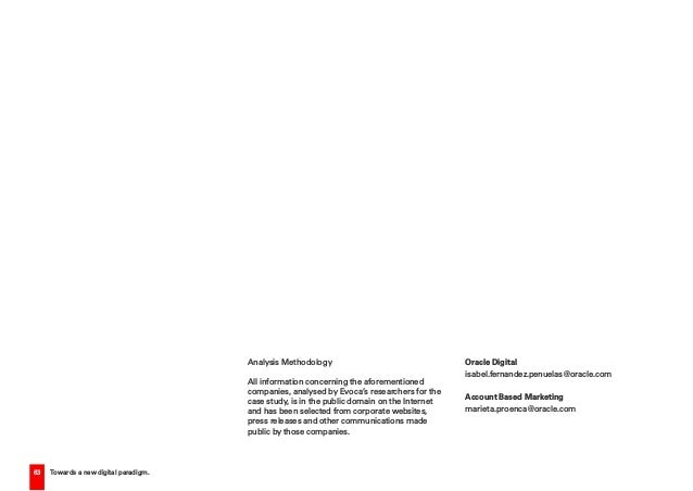 63 Towards a new digital paradigm. Analysis Methodology All information concerning the aforementioned companies, analysed ...