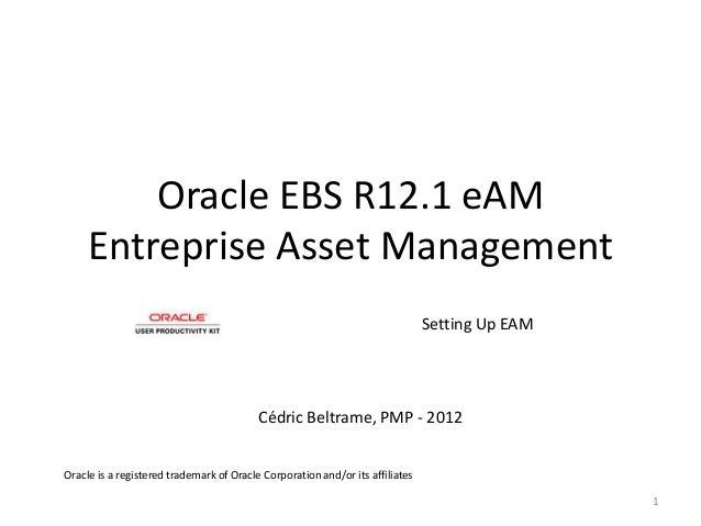 Oracle EBS R12.1 eAM     Entreprise Asset Management                                                                      ...