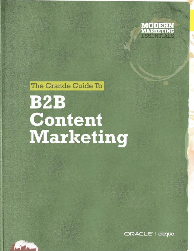 The Grande Guide To B2B Content Marketing