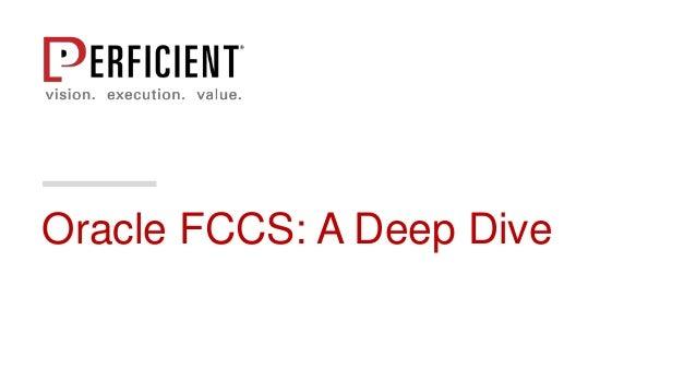 Oracle FCCS: A Deep Dive