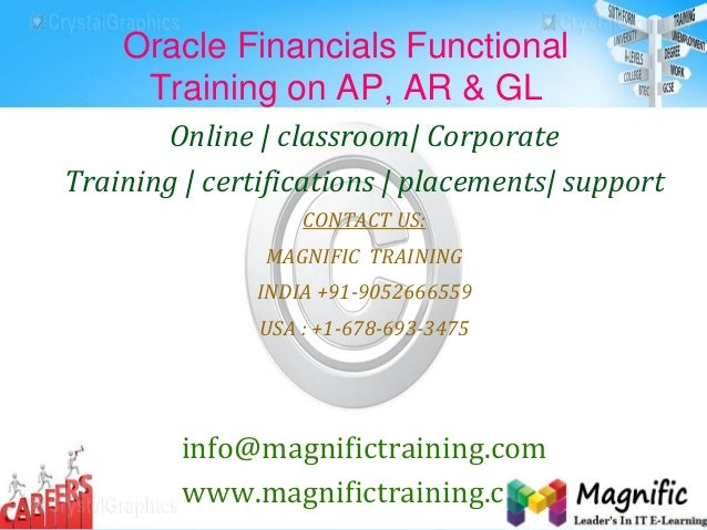 Oracle Financials Functional Training on AP, AR & GL Online | classroom| Corporate Training | certifications | placements|...