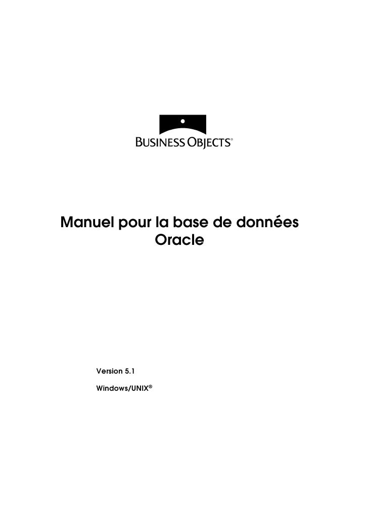 Manuel pour la base de données            Oracle    Version 5.1    Windows/UNIX®