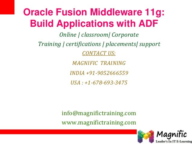 Oracle Fusion Middleware 11g: Build Applications with ADF Online | classroom| Corporate Training | certifications | placem...