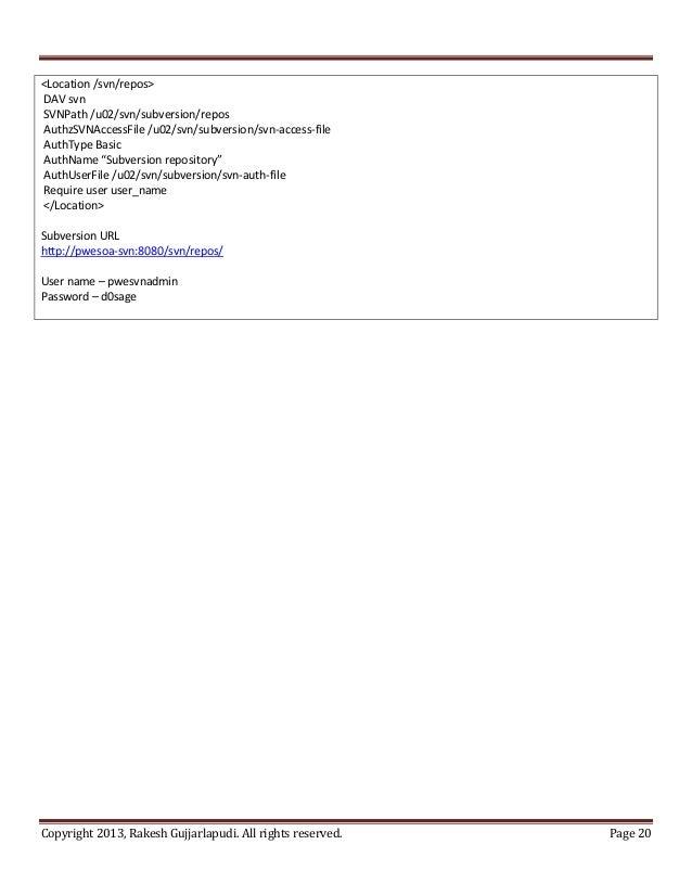 <Location /svn/repos>DAV svnSVNPath /u02/svn/subversion/reposAuthzSVNAccessFile /u02/svn/subversion/svn-access-fileAuthTyp...