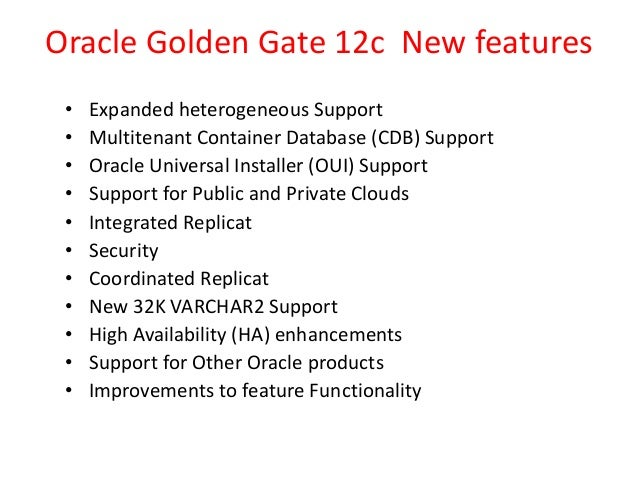 Oracle Golden Gate 12c New Features