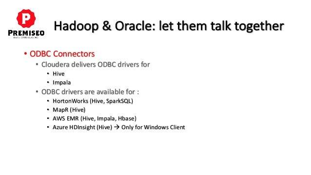 Oracle hadoop let them talk together !
