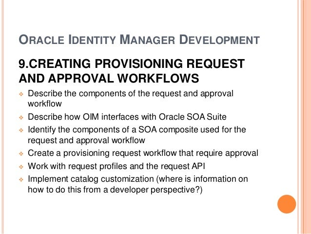 Oracle identity manager administration & development online training