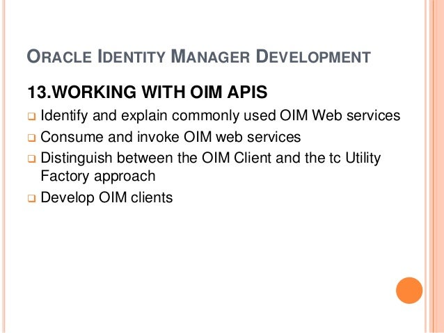 Oracle identity manager administration & development online