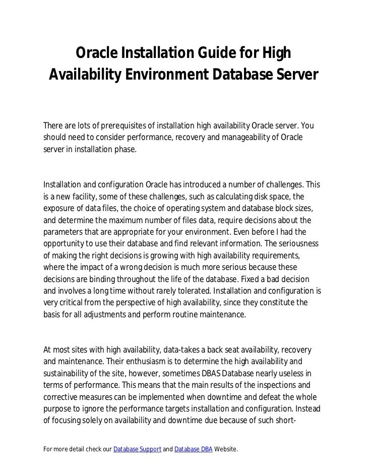 Oracle Installation Guide for High  Availability Environment Database ServerThere are lots of prerequisites of installatio...