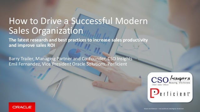 Copyright © 2014 Oracle and/or its affiliates. All rights reserved.   How to Drive a Successful Modern Sales Organization ...