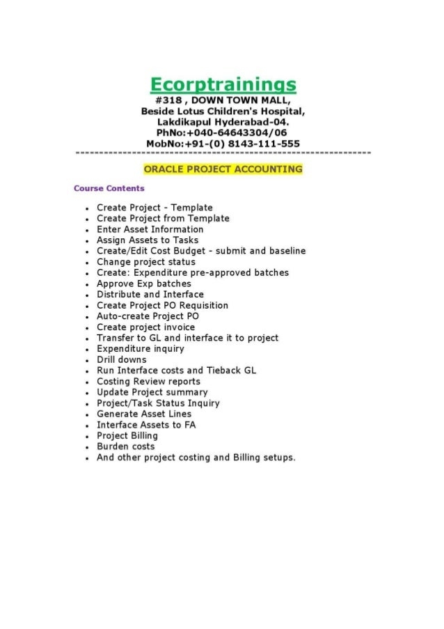 oracle project accounting Ecorp trainings offers training and job support on oracle project accounting training the applications that make up the oracle projects suite work together to provide a complete enterprise.