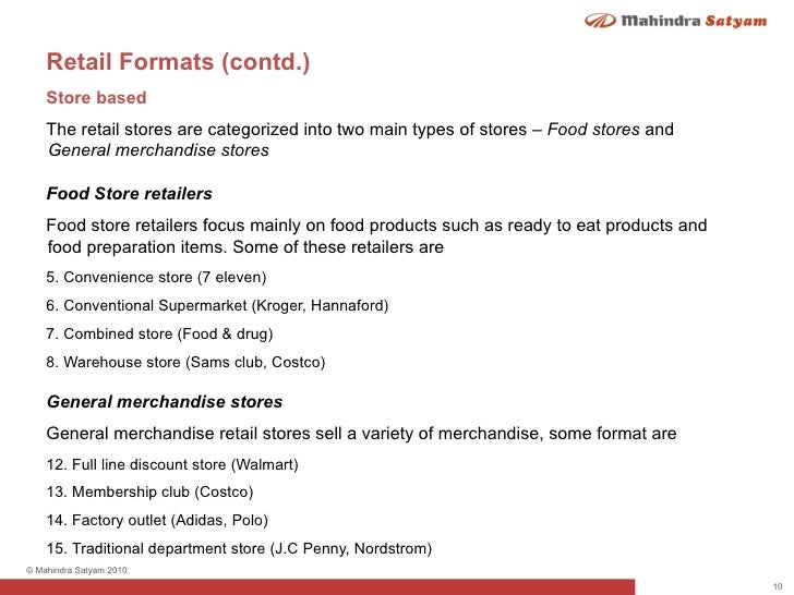 retail formats Advertisements: read this article to get the important notes on the classification of retail formats retailing is the set of activities related to the sale of products and services to the ultimate customer.