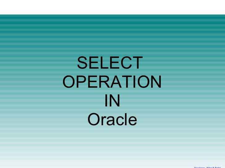 SELECTOPERATION    IN  Oracle