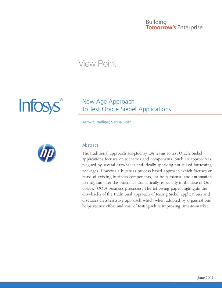 New Age Approachto Test Oracle Siebel ApplicationsAshwini Nadiger, Vaishali JoshiAbstractThe traditional approach adopted ...