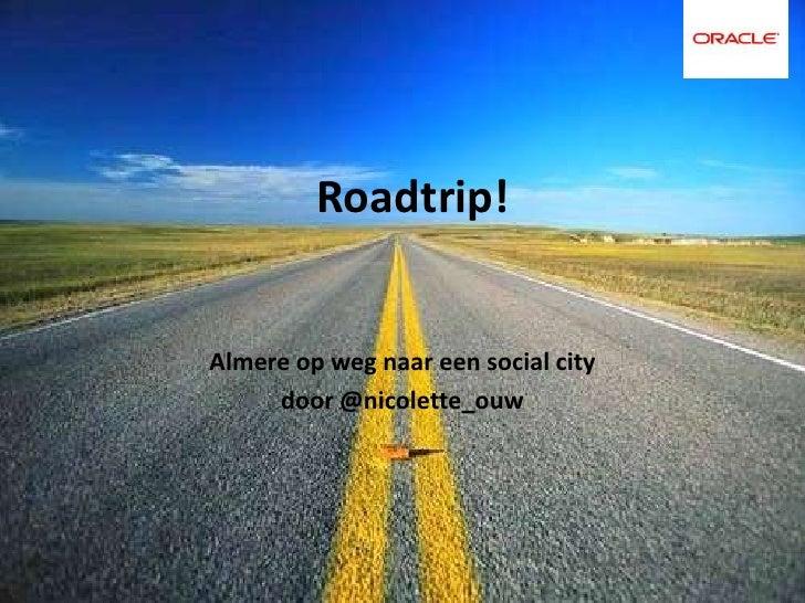 Roadtrip!Almere op weg naar een social city     door @nicolette_ouw