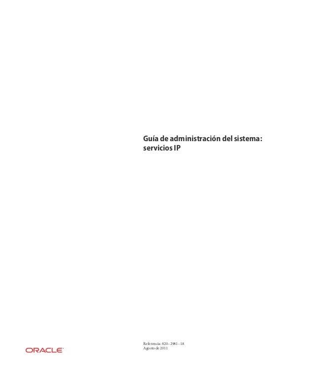 Guía de administración del sistema:servicios IPReferencia: 820–2981–18Agosto de 2011
