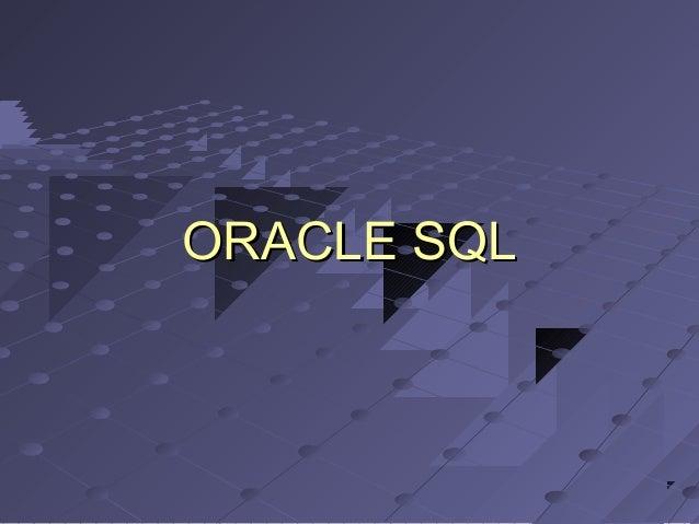 ORACLE SQLORACLE SQL
