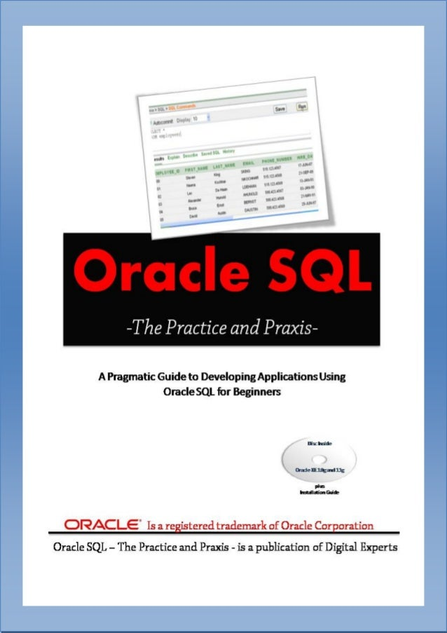 0  Oracle SQL-The Practice and PraxisLearn Oracle SQL | Digital Experts.