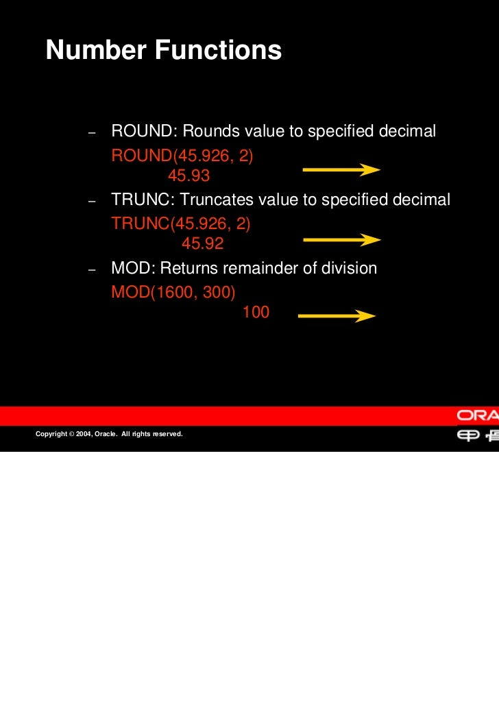 Number Functions                –                –      ROUND: Rounds value to specified decimal                       ROU...