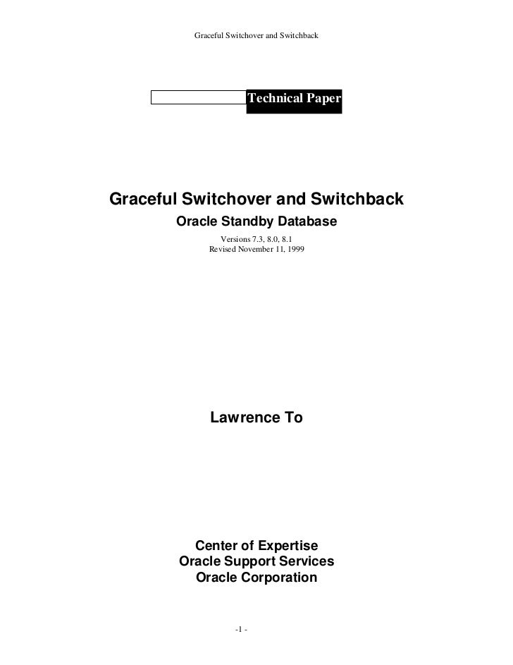 Graceful Switchover and Switchback                            Technical PaperGraceful Switchover and Switchback       Orac...