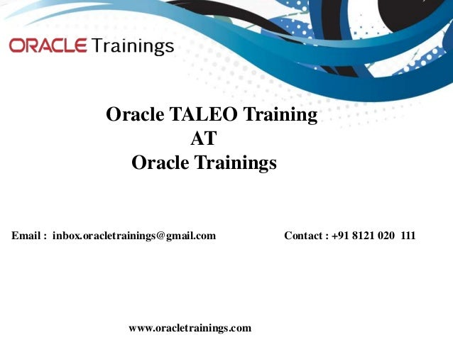 oracle taleo training taleo online training oracle taleo rh slideshare net Taleo Business Edition Support Taleo Recruiting