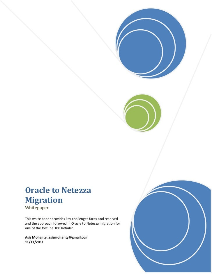 Oracle to NetezzaMigrationWhitepaperThis white paper provides key challenges faces and resolvedand the approach followed i...