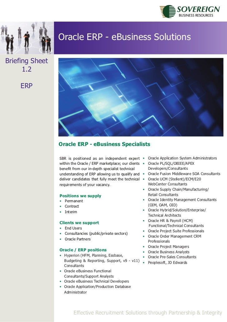 Oracle ERP - eBusiness SolutionsBriefing Sheet      1.2     ERP                 Oracle ERP - eBusiness Specialists        ...
