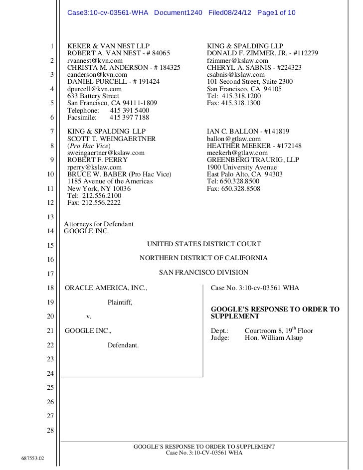 Case3:10-cv-03561-WHA Document1240 Filed08/24/12 Page1 of 10             1    KEKER & VAN NEST LLP                        ...