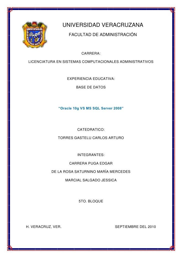 -175260-3302000UNIVERSIDAD VERACRUZANA<br />FACULTAD DE ADMINISTRACIÓN <br />CARRERA:<br />LICENCIATURA EN SISTEMAS COMPUT...