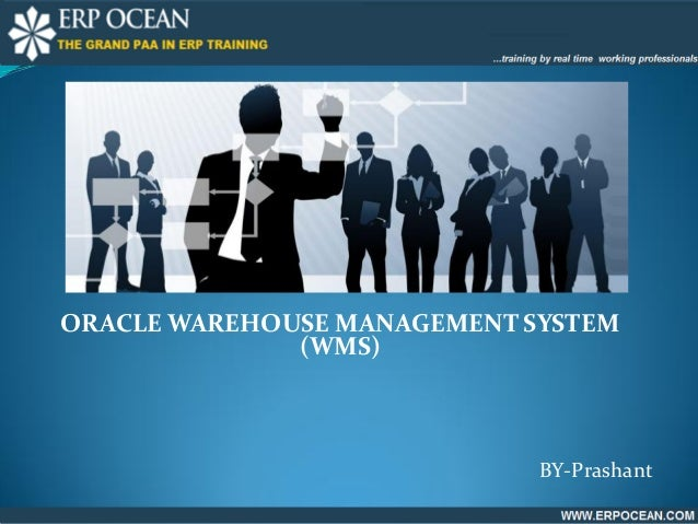 ORACLE WAREHOUSE MANAGEMENT SYSTEM (WMS) BY-Prashant