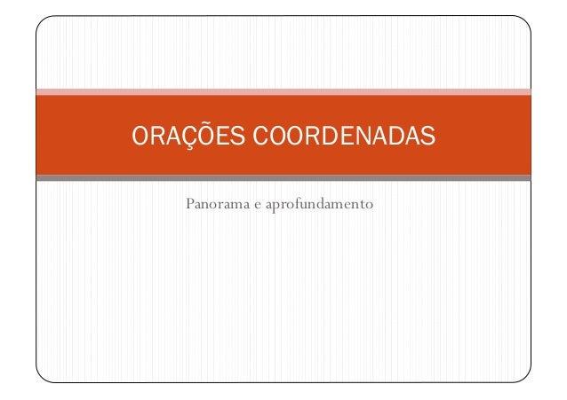 Panorama e aprofundamento ORAÇÕES COORDENADAS