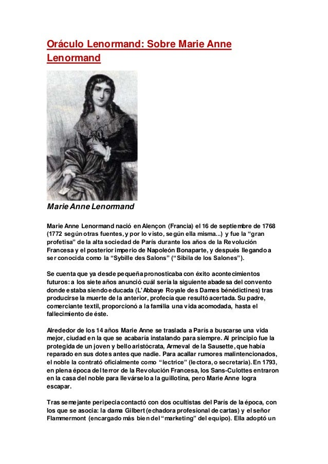 Oráculo Lenormand: Sobre Marie Anne Lenormand Marie Anne Lenormand Marie Anne Lenormand nació en Alençon (Francia) el 16 d...