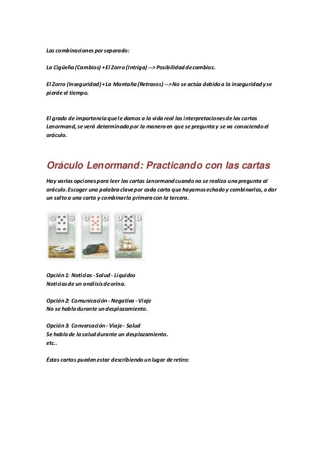 Las combinacionesporseparado: La Cigüeña(Cambios) +El Zorro (Intriga) -->Posibilidaddecambios. El Zorro (Inseguridad) +La ...