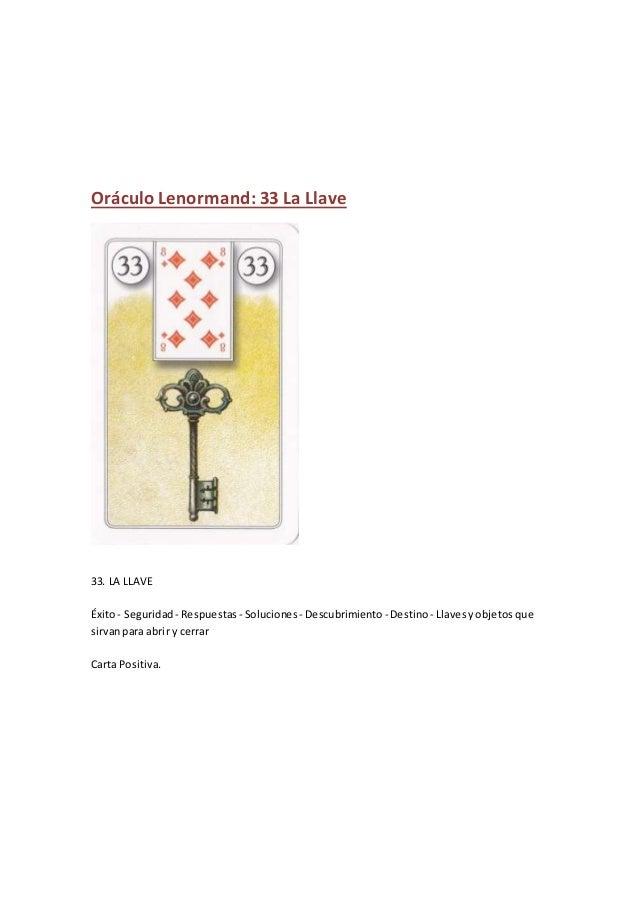 Oráculo Lenormand: 33 La Llave 33. LA LLAVE Éxito- Seguridad - Respuestas - Soluciones - Descubrimiento - Destino- Llavesy...