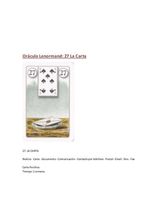 Oráculo Lenormand: 27 La Carta 27. LA CARTA Notícia- Carta - Documento - Comunicación - Contactopor teléfono - Postal - Em...