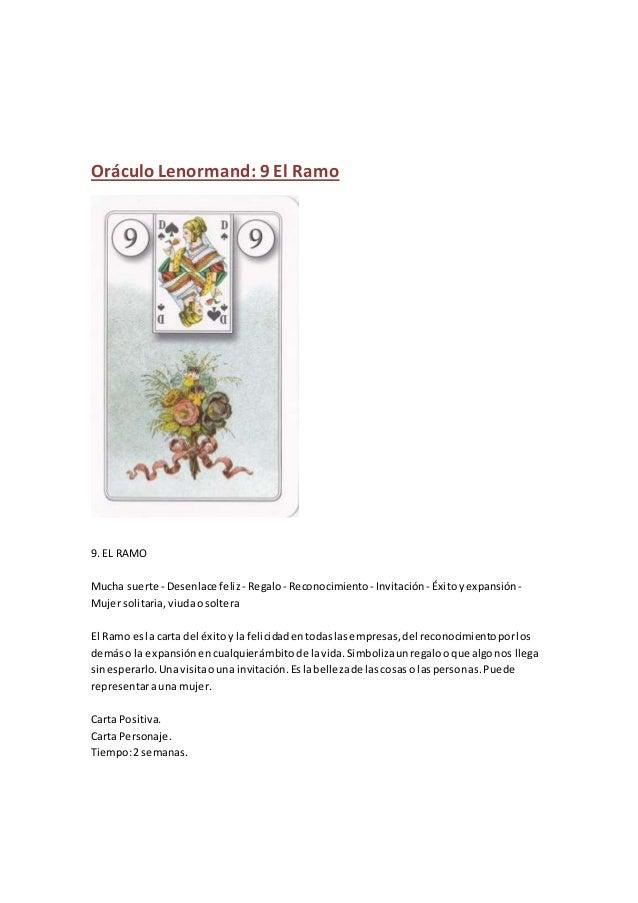 Oráculo Lenormand: 9 El Ramo 9. EL RAMO Mucha suerte - Desenlace feliz - Regalo- Reconocimiento - Invitación - Éxitoyexpan...