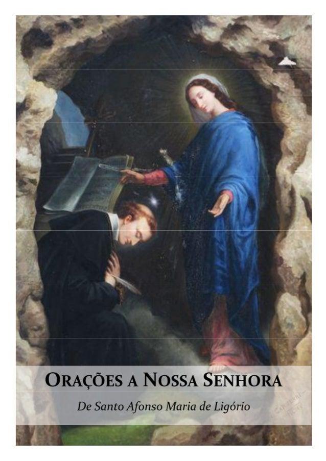 A Maria, Refúgio dos PecadoresÓ Mãe de Deus, eis aqui a Vossos pés um miserável pecador,que a Vós recorre e em Vós confia....