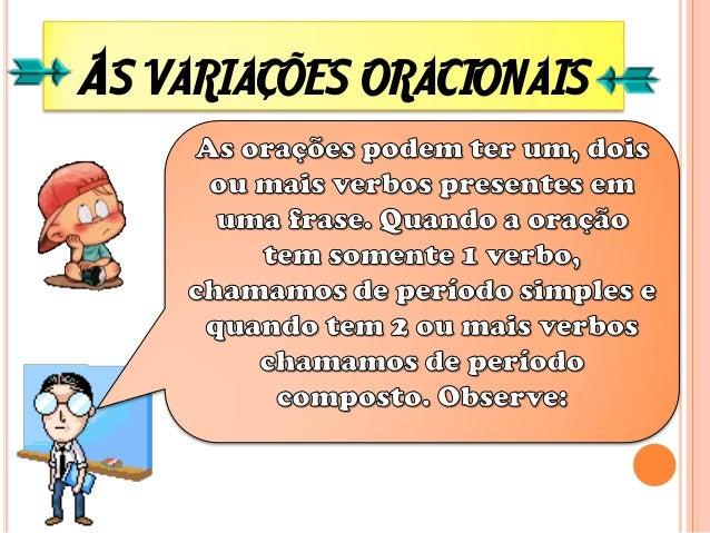Orações subordinadas substantivas subjetivas objetivas diretas objetivas indiretas completivas nominais predicativas aposi...