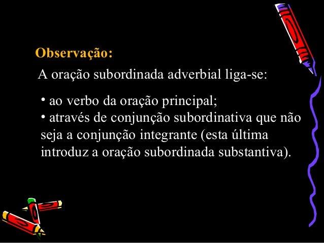 Orações Subordinadas Adverbiais Slide 3
