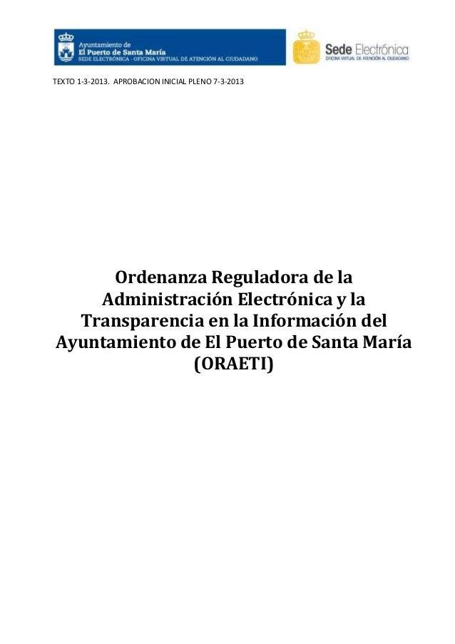 TEXTO 1-3-2013. APROBACION INICIAL PLENO 7-3-2013  Ordenanza Reguladora de la Administración Electrónica y la Transparenci...