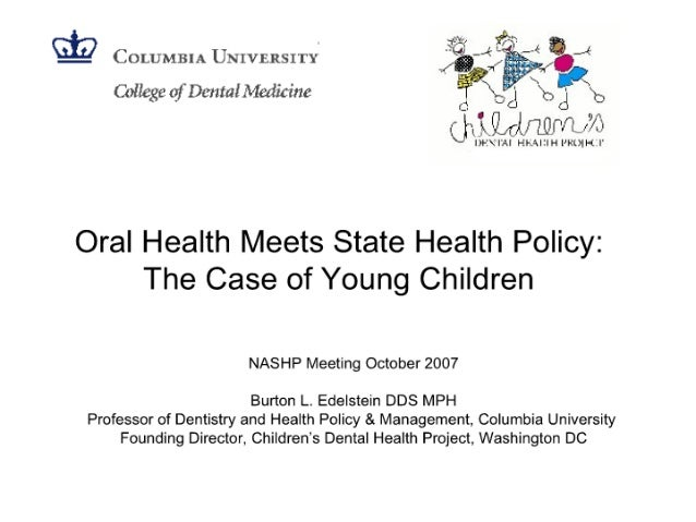 Oral Health Meets State Health Policy: The Case of Young Children