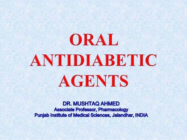 DR. MUSHTAQ AHMED Associate Professor, Pharmacology Punjab Institute of Medical Sciences, Jalandhar, INDIA