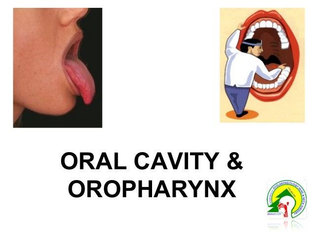 ORAL CAVITY & OROPHARYNX